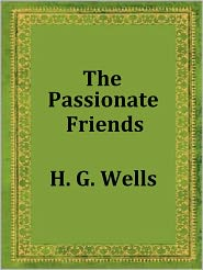 H. G. Wells - The Passionate Friends by H. G. Wells