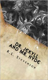Stevenson, R. L. - Strange Case of Dr Jekyll and Mr Hyde