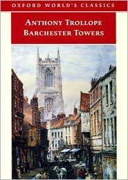 BDP (Editor) Anthony Trollope - Barchester Towers: A Fiction and Literature, Humor Classic By Anthony Trollope! AAA+++