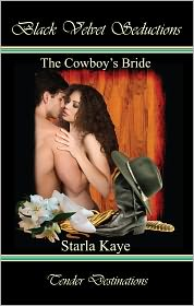 Starla Kaye - The Cowboy's Bride
