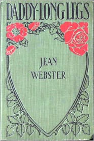 Jean Webster - Daddy Long-Legs and Dear Enemy by Jean Webster (original Illustrated version)
