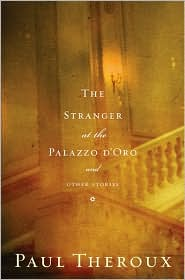 The Stranger at the Palazzo d&#39;Oro and Other Stories