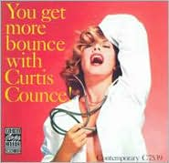 You Get More Bounce with Curtis Counce (Vinyl) ~ Curtis Counce Cover Art