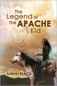 Sarah Black - The Legend of the Apache Kid