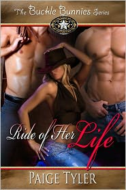 Paige Tyler - Ride of Her Life (The Buckle Bunnies Series)
