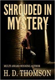 H. D. Thomson - Shrouded in Mystery - Shrouded Series: Book 2