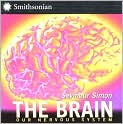 Book Cover Image. Title: The Brain:  Our Nervous System, Author: by Seymour Simon