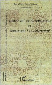 Daniel Poisson Jean Clenet - Complexité de la formation et formation à la complexité