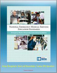 Progressive Management - National Emergency Medical Services Education Standards Emergency Medical Responder Instructional Guidelines: Airway Management,
