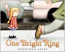 One Bright Ring by Gretchen Geser: Book Cover