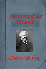 Jules Verne - The Mysterious Island by Jules Verne