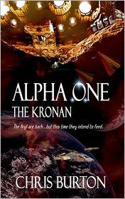 Chris Burton - Alpha One:  The Kronan