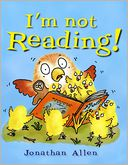 I'm Not Reading! by Jonathan Allen: Book Cover