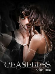 Abbi Glines - Ceaseless (Existence #3)
