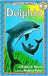 Dolphin: (I Can Read Book Series: Level 3)