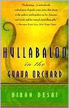 Hullabaloo in  the Guava Orchard  by Kiran Desai (May 1999) read more