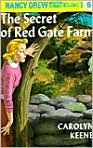 Book Cover Image. Title: The Secret of Red Gate Farm (Nancy Drew Mystery Stories Series #6), Author: by Carolyn  Keene