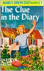 Book Cover Image. Title: The Clue in the Diary (Nancy Drew Mystery Stories Series #7), Author: by Carolyn  Keene