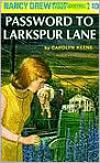 Book Cover Image. Title: Password to Larkspur Lane (Nancy Drew Mystery Stories Series #10), Author: by Carolyn  Keene