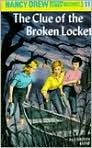 Book Cover Image. Title: The Clue of the Broken Locket (Nancy Drew Mystery Stories Series #11), Author: by Carolyn  Keene