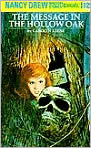 Book Cover Image. Title: The Message in the Hollow Oak (Nancy Drew Mystery Stories Series #12), Author: by Carolyn  Keene
