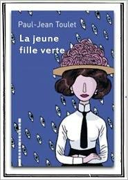 Litterature classique francaise Paul-Jean Toulet - La jeune fille verte