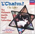 CD Cover Image. Title: L' Chaim: Ultimate Jewish Music Collection/Var, Artist: L'Chaim