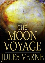 BDP (Editor) Jules Verne - The Moon-Voyage: A Science Fiction Classic By Jules Verne! AAA+++