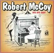 Bye Bye BabyRobert McCoy: CD Cover