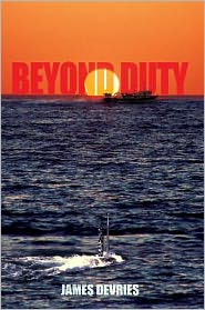 James DeVries - Beyond Duty