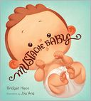 Mustache Baby by Bridget Heos: Book Cover