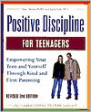 Book Cover Image. Title: Positive Discipline for Teenagers:  Empowering Your Teens and Yourself Through Kind and Firm Parenting, Author: by Jane Nelsen