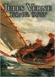 BDP (Editor) Jules Verne - Ticket No. 9672: A Fiction and Literature Classic By Jules Verne! AAA+++