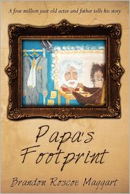 Papa's Footprint: A four million year old actor and father tells his story.