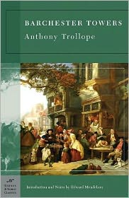 Edward Mendelson (Introduction) Anthony Trollope - Barchester Towers (Barnes & Noble Classics Series)