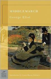Lynne Sharon Schwartz (Introduction), Megan McDaniel (Introduction) George Eliot - Middlemarch (Barnes & Noble Classics Series)