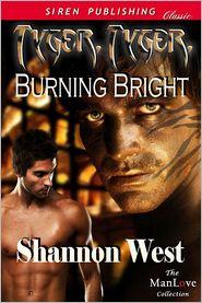 Shannon West - Tyger, Tyger, Burning Bright