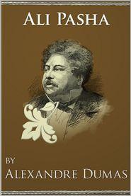 Alexandre Dumas - Ali Pasha