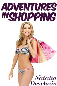Natalie Deschain - Adventures in Shopping (Step Mother and Step Son Taboo Erotica)