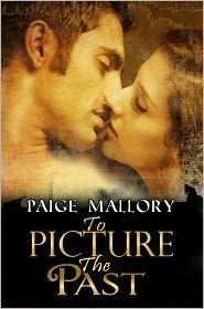 Paige Mallory - To Picture The Past