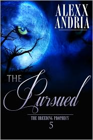 Alexx Andria - The Pursued (Werewolf erotica)
