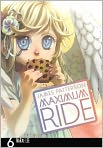 Book Cover Image. Title: Maximum Ride Manga, Volume 6, Author: by James Patterson