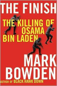 Mark Bowden - The Finish: The Killing of Osama Bin Laden