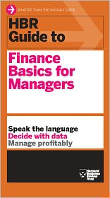 Harvard Business Review - HBR Guide to Finance Basics for Managers
