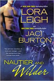 Lora Leigh  Jaci Burton - Nautier and Wilder