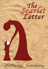 Nathaniel Hawthorne - The Scarlet Letter by Nathaniel Hawthorne [Unabridged Edition]
