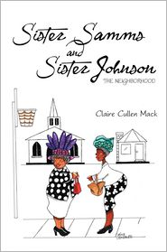 Claire Cullen Mack - Sister Samms and Sister Johnson