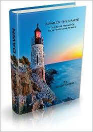 Ernest Gentile - Awaken The Dawn: The Joy & Power Of Early Morning Prayer