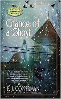 Chance of a Ghost (Haunted Guesthouse Series #4) by E. J. Copperman: Book Cover