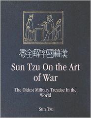 Sun Tzu - Sun Tzu On the Art of War: The Oldest Military Treatise In the World